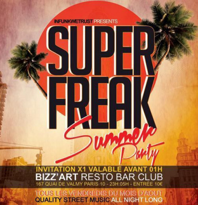 SUPERFREAK SUMMER PARTY