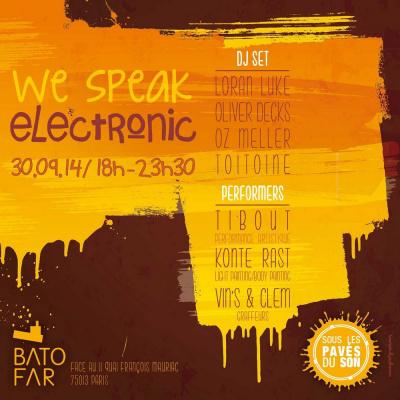 WE SPEAK ELECTRONIC @ la terrasse du Batofar
