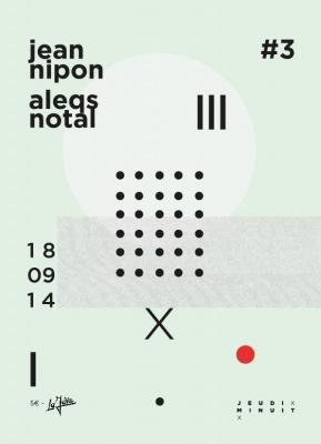 JEUDI MINUIT - JEAN NIPON x ALEQS NOTAL