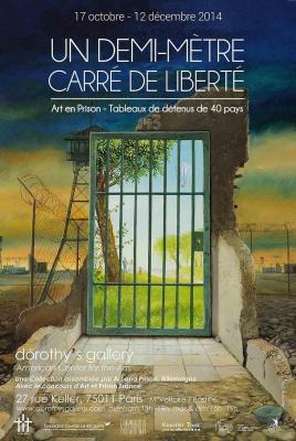 """""""Un demi-mètre carré de liberté""""  Exposition internationale d'Art crée en prison"""
