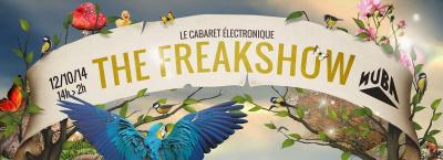 The Freakshow @ Nüba le 12/10/14 : Loïc Minel / Nicolas Aftalion / Wondernature / Maïdo / Elomak / LGML / Telekin