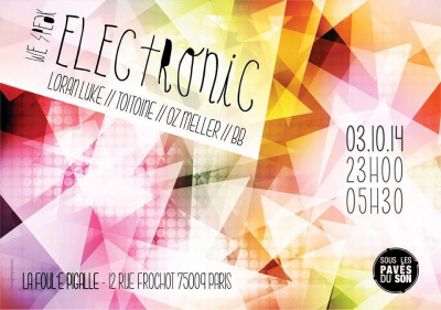 WE SPEAK ELECTRONIC @ La Foul'e Pigalle