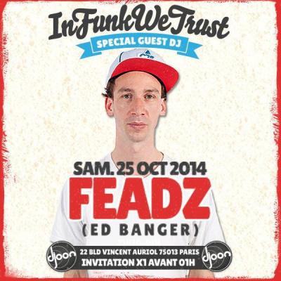 INFUNKWETRUST feat. DJ FEADZ