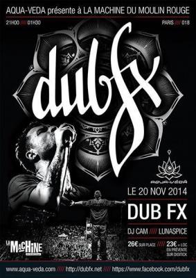DUB FX live + DJ CAM à La machine du Moulin Rouge
