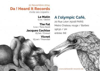 Le Matin, The Fat, Vicnet & Jacques Cochise