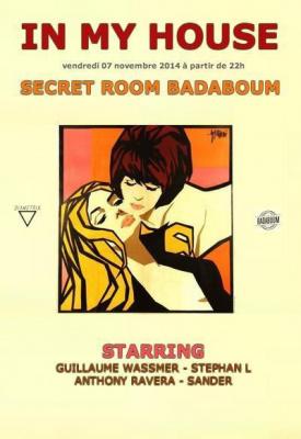 IN MY HOUSE / SECRET ROOM BADABOUM