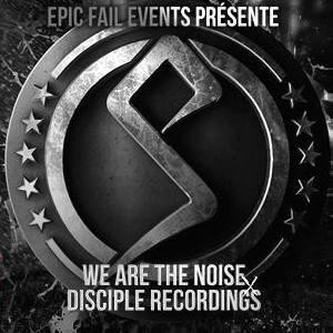 We Are The Noise X Disciple Recordings // DODGE & FUSKI / BARELY ALIVE / ASTRONAUT / VIRTUAL RIOT / DIAMOND EYES