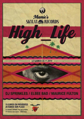 HIGH_LIFE with DJ SPRINKLES * MAURICE FULTON * ELBEE BAD
