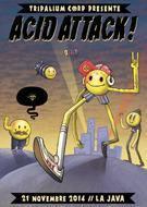ACID ATTACK !