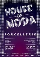 HOUSE OF MODA SORCELLERIE