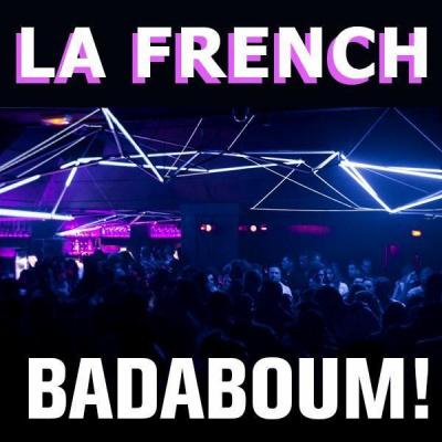 Grand Opening La French @ Badaboum