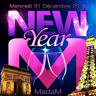 CHAMPS ELYSEES MADAM CLUB  PARIS NEW YEAR 2015