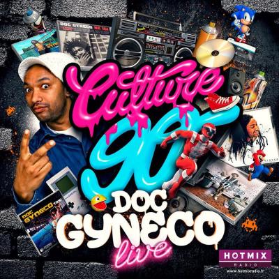 CULTURE 90 invite DOC GYNECO (Live)