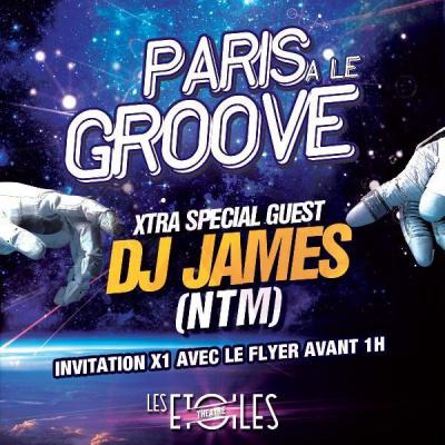 PARIS A LE GROOVE FEAT. DJ JAMES NTM