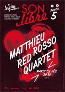 SON LIBRE : MATTHIEU ROSSO RED QUARTET