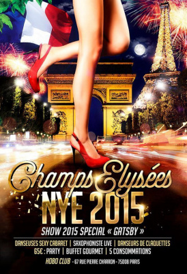 «CHAMPS-ELYSEES» New Year's Eve 2015