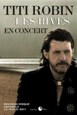 Titi Robin - Les Rives