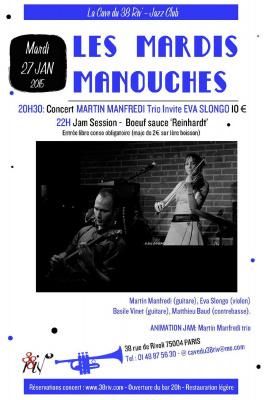 Martin Manfredi Trio Invite Eva Slongo Soirée manouche : Django influencé