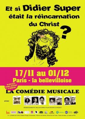 Et Si Didier Super était la Réincarnation du Christ?