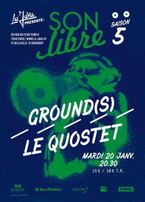ON LIBRE : GROUND(S) + LE QUOSTET