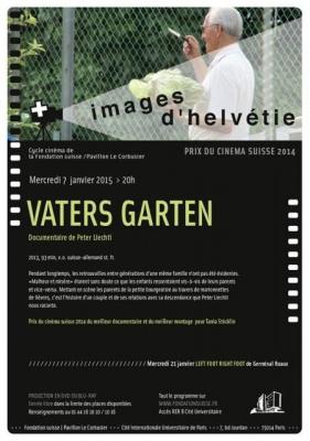 Cycle Prix du cinéma suisse 2014 – « Vaters Garten » de Peter Liechti