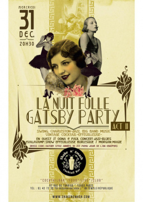 LA NUIT FOLLE GATSBY PARTY ACT 2