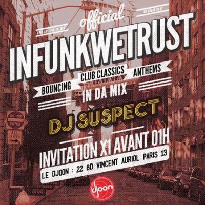 INFUNKWETRUST feat. DJ SUSPECT