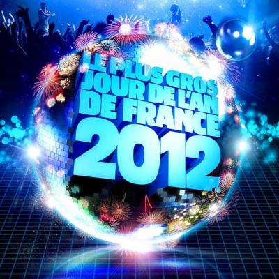 LE PLUS GROS JOUR DE L'AN DE FRANCE 2012
