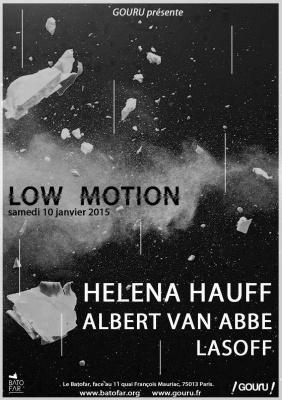 LOW MOTION