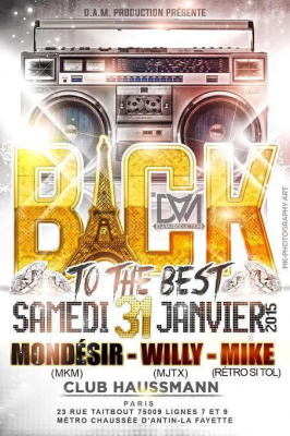 ? Samedi 31 Janvier 2015  @ Club Haussmann  ?  BACK TO THE BEST
