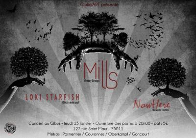 Concert MILLS + LOKI STARFISH + NowHere