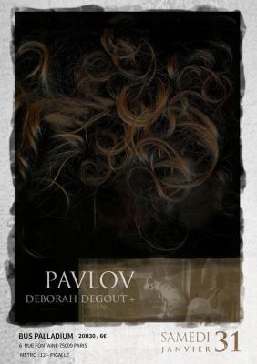 PAVLOV / DEBORAH DEGOUTS