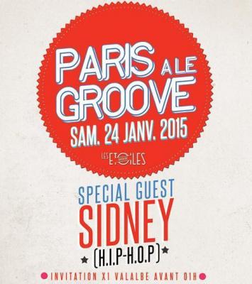 PARIS A LE GROOVE FEAT. SIDNEY (H.I.P. H.O.P.)