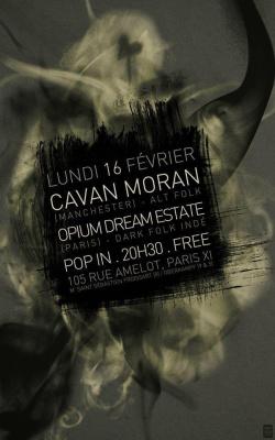 Cavan Moran + Opium Dream Estate