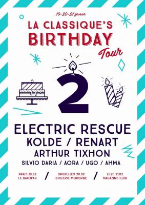 La Classique's Birthday Tour W/ KOLDE / RENART / SILVIO DARIA / AORA /AHMA