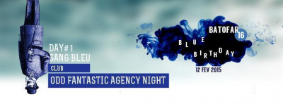 ODD FANTASTIC AGENCY - BATOFAR BLUE BIRTHDAY #SANG BLEU