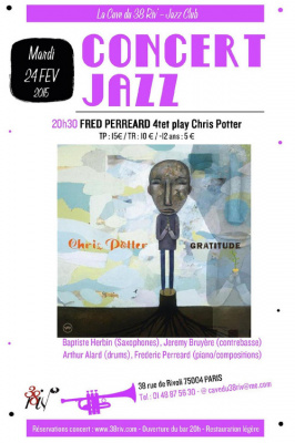 Fred Perreard 4tet play Chris Potter