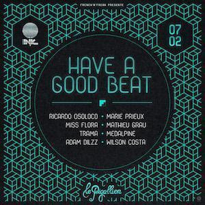 HAVE A GOOD BEAT