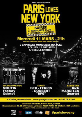 """PARIS loves NEW YORK"" - Soirée Paris Jazz Club « 1 entrée = 3 clubs »"