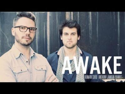 ROMAIN CUOQ/ ANTHONY JAMBON « AWAKE »