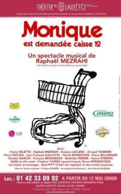 Monique est demandée caisse 12 de Raphaël Mezrahi