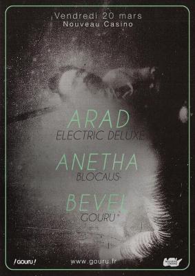 Gouru : ARAD (Electric Deluxe), ANETHA (Blocaus), BEVEL (Gouru)