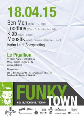 FUNKY TOWN: BenMen-Loodboy-Moostik-Kiab