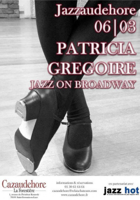 Jazzaudehore | PATRICIA GREGOIRE – JAZZ ON BROADWAY