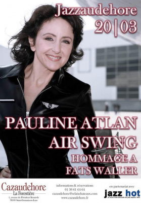 Jazzaudehore | PAULINE ATLAN AIR SWING - HOMMAGE A FATS WALLER