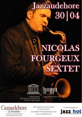 Jazzaudehore   International Jazz Day : NICOLAS FOURGEUX SEXTET