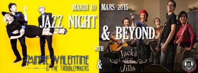 JAZZ NIGHT & BEYOND: MINNIE VALENTINE & THE TROUBLEMAKERS, JACK & JILLS LIL' BAND