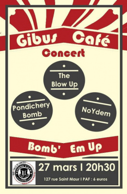 The Blow Up / Pondichery Bomb / Noydem