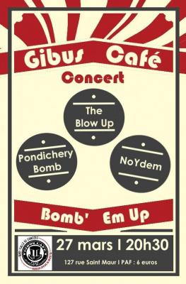 The Blow Up / Pondichery Bomb / Noydem