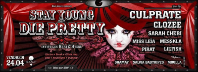 Stay Young & Die Pretty #9 invite Culprate et Hertz'Hyene